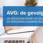AVG: de gevolgen voor uw salaris- en personeelsadministratie | Valegis Advocaten